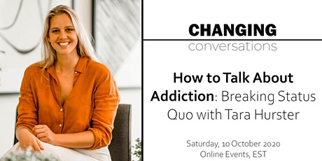 How to Talk About Addiction: Breaking Status Quo with Tara Hurster tickets