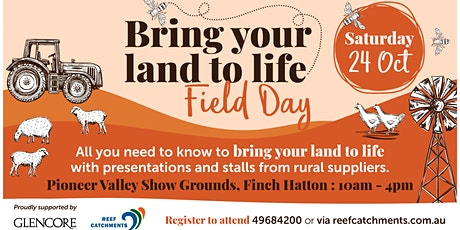Bring your land to life field day tickets
