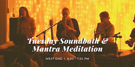 Tuesday Soundbath & Mantra Meditation West End, 29th September tickets
