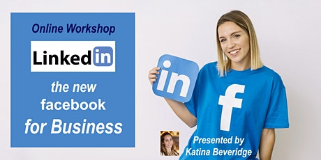 Online Workshop: LinkedIn the New Facebook for Business tickets