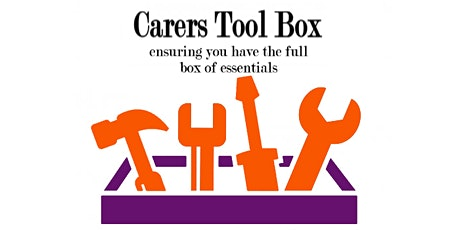 Carers Tool Box tickets