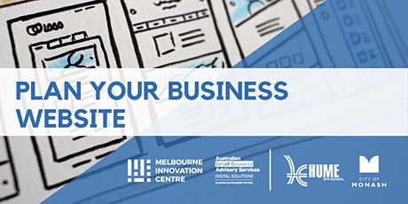 Plan Your Business Website - Hume & Monash tickets