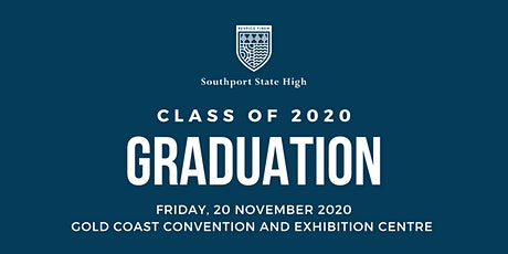 Southport State High Class of 2020 Year 12 Graduation tickets