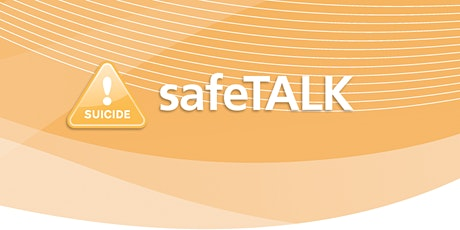 LivingWorks safeTALK. Suicide Alertness for Everyone. tickets