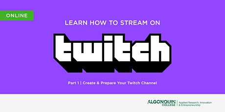AC MakerSpace: Learn How to Stream on Twitch.tv | Part 1 - Create & Prepare tickets