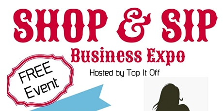 Shop & Sip Business Expo tickets
