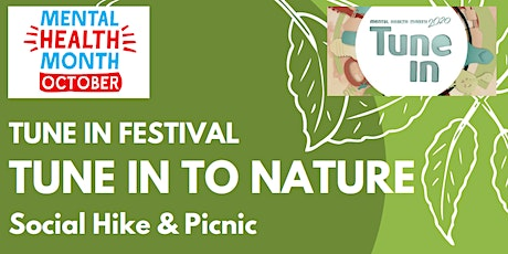 Tune In to Nature- Social Hike & Picnic for Mental Health Month 2020 tickets