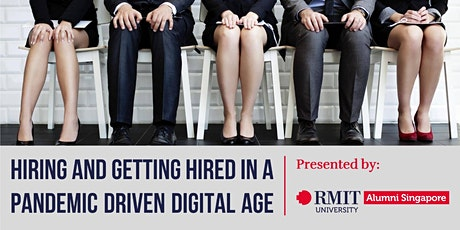 Hiring and Getting Hired in a Pandemic Driven Digital Age tickets