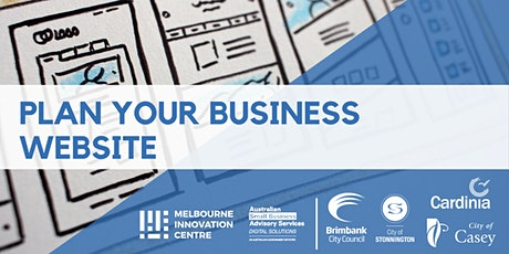 Plan Your Business Website - Brimbank, Stonnington & Casey/Cardinia tickets