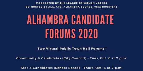 Kids and Candidates Forum - Alhambra Board of Education tickets