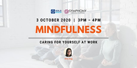 [FREE] Mindfulness: Caring for Yourself at Work - ZOOM tickets