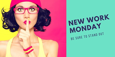 New Work Monday Tickets