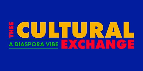 Cultural Exchange tickets