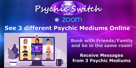 Zoom Psychic Switch  plus one to one Psychic Readings tickets