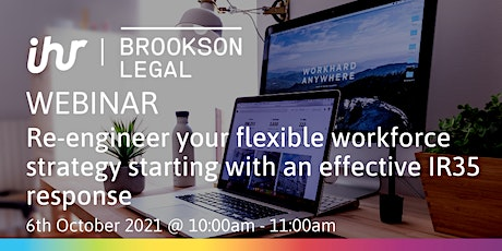 IR35: Re-engineering your Flexible Workforce Strategy tickets