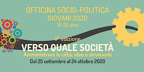 Officina sociopolitica giovani 2020: incontri singoli biglietti