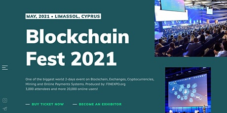 Blockchain Fest 2021 - Cyprus B2B Event. Online stream tickets