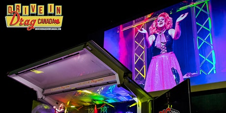 Barrie - Drive In Drag Show Canada tickets