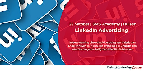 SMG Academy | LinkedIn Advertising | 22 okt.  2020 tickets