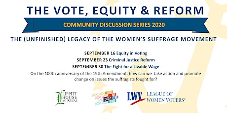 The (Unfinished) Legacy of the Women's Suffrage Movement: A Livable Wage tickets