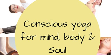 Yoga for the Mind, Body and Soul - Online, Live, in person course tickets