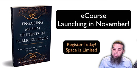 Engaging Muslim Students in Public Students - Online Training tickets