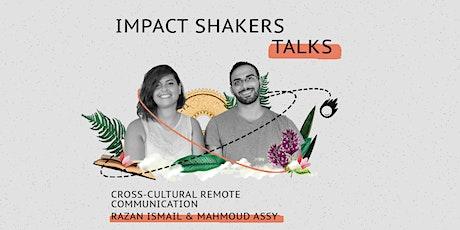 Impact Shakers Talks: Razan Ismail and Mahmoud Assy tickets