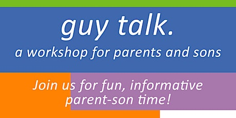 Guy Talk for Parents and Sons Online tickets