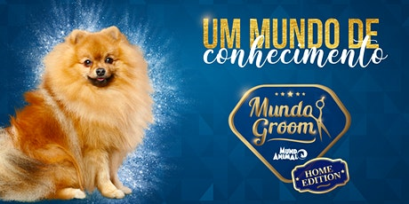 Mundo Groom Home Edition 2020 - EDIÇÃO ONLINE ingressos