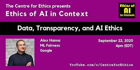 Alex Hanna, Data, Transparency, and AI Ethics (Ethics of AI in Context) tickets