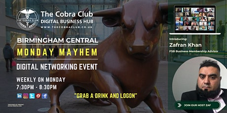 Monday Mayhem - Online Networking Event - Birmingham, West Midlands tickets