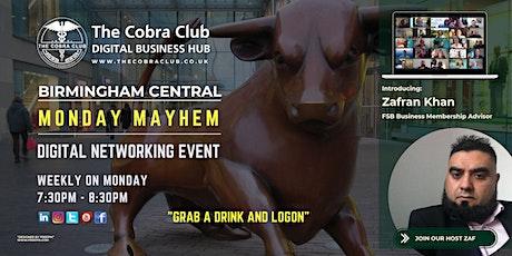 Monday Mayhem - Online Business Networking Event, Birmingham, West Midlands tickets