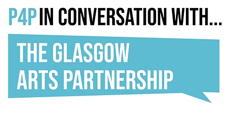 In Conversation with the Glasgow Arts Partnership tickets