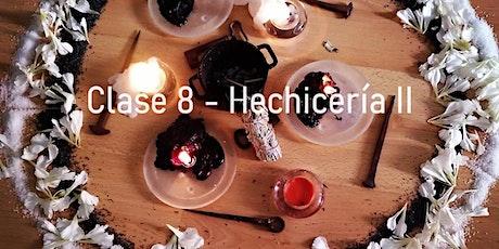 Curso de Iniciación a la Magia y la Brujería - Clases 8  Hechicería II boletos