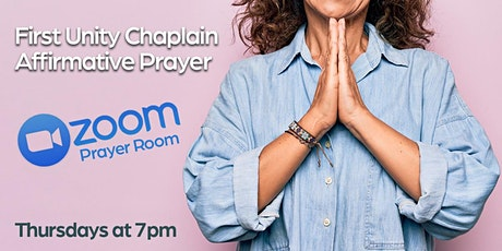 Affirmative Prayer Zoom Room w/ Chaplains of First Unity Spiritual Campus tickets