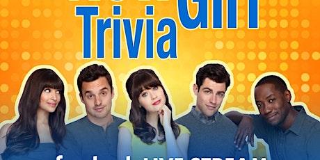New Girl Trivia Live-Stream tickets