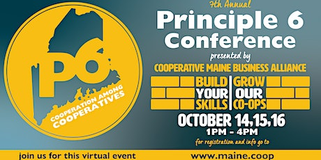 Principle Six Conference: Build Your Skills, Grow Our Co-ops  (Virtual) tickets