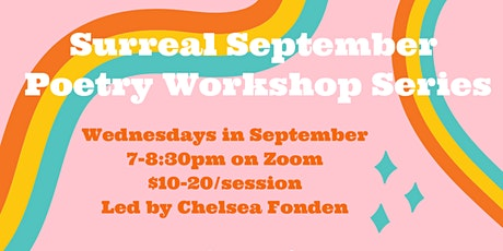 Surreal September Poetry Workshop Series tickets