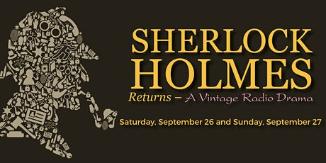 Sherlock Holmes Returns to State Street Theater tickets