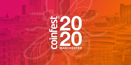 CoinFestUK - Manchester, UK tickets
