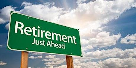 Pre-Retirement Seminar - Session 3 tickets