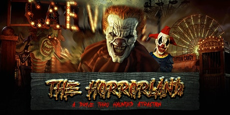 """THE HORRORLAND "" DRIVE THRU HAUNTED ATTRACTION SAFE AND RISK- FREE EVENT tickets"