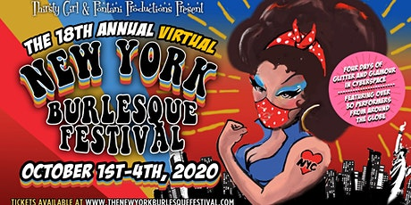 The 18th Annual Virtual  New York Burlesque Festival tickets