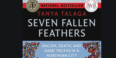 Discussion on Seven Fallen Feathers by Tanya Talaga tickets
