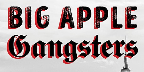 "Book release event, live Via Zoom, Jeffrey Sussman, ""Big Apple Gangsters"" tickets"