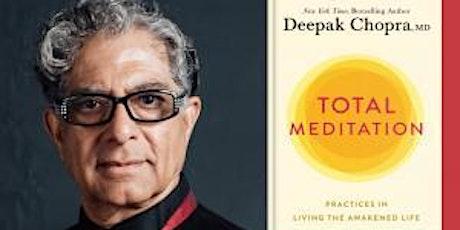 Deepak Chopra, Total Meditation tickets