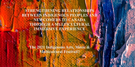The 2021 Indigenous Arts, Music & Multicultural Festival tickets