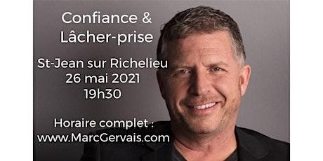 ST-JEAN-SUR-RICHELIEU - Confiance / Lâcher-prise 25$ billets