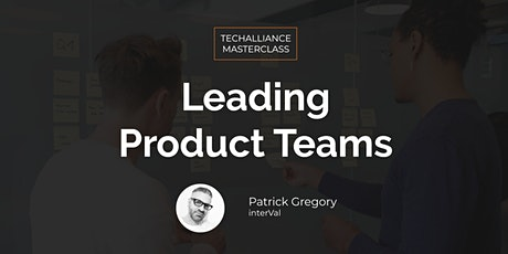 Masterclass   Leading Product Teams tickets