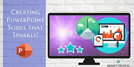 Creating PowerPoint Slides that Sparkle! tickets